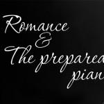 Romance & The prepared piano – экспериментальный концерт в музее