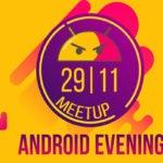 "Вечер Android-разработчиков – ""Android Evening"""